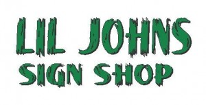 Lil Johns Sign Shop